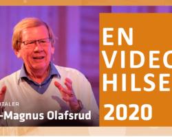 En video-hilsen fra Ole-Magnus Olafsrud